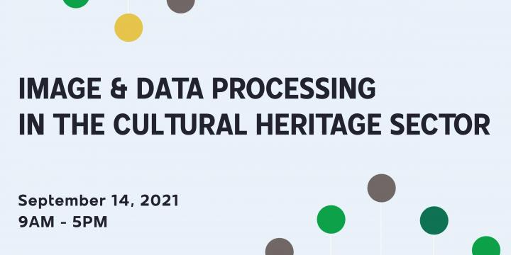 SAVE THE DATE & CALL FOR POSTER -  Image & Data Processing in the Cultural Heritage Sector (ADOCHS Study Day)