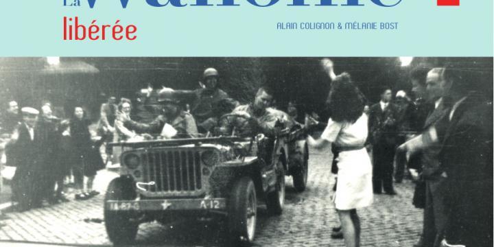 La Wallonie libérée, 1944-1945.
