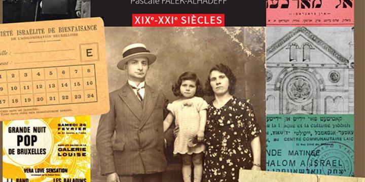 Sources pour l'histoire des populations juives et du judaïsme en Belgique. XIXe - XXIe siècles.