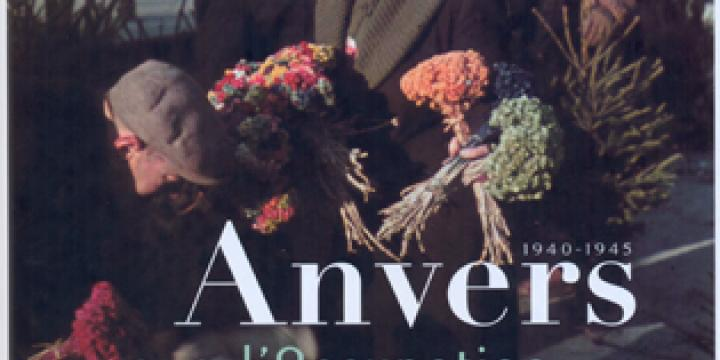 Anvers sous l'occupation, 1940-1945