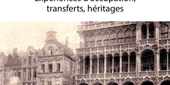 En territoire ennemi 1914-1949. Expériences d'occupation, transferts, héritages.