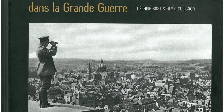 La Wallonie dans la Grande Guerre 1914 - 1918.
