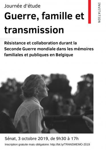 Guerre, famille et transmission. Colloquium project 'TRANSMEMO' (memories of collaboration and resistance).