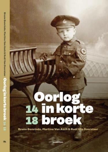 Oorlog in korte broek, 14-18. (War in Short Pants).